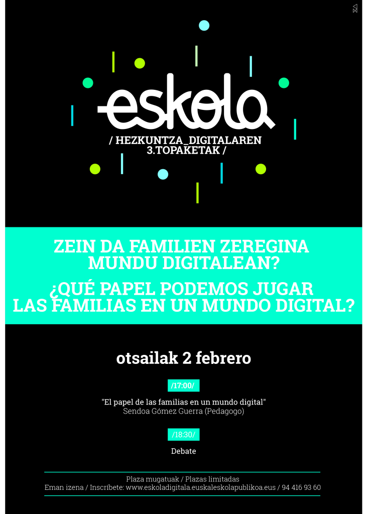El papel de las familias en un mundo digital. Hezkuntza Digitalaren 3. Topaketak
